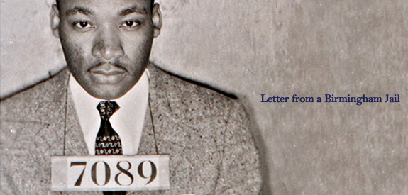 martin luther king jrs letter from birmingham city jail the logic behind the assertion Find every literary term in martin luther king jr's most famous speech on august 28,  from every state and every city,  to go to jail together,.